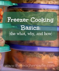 FREEZER COOKING BASICS:  THE WHAT, WHY, and HOW.  Have you ever wondered how to make dinner prep a little simple and less chaotic?  I discovered freezer cooking a couple of years ago and it's been a huge help for our family.  I have a lot to learn, but here are some of the basics to freezer cooking in case you are contemplating getting started yourself.