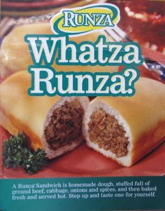"""In 1949, Sarah """"Sally"""" Everett and her brother, Alex Brening, opened the first Runza Drive-Inn in Lincoln, Nebraska, and began serving runza sandwiches, a type of pastry filled with ground beef, onion, and cabbage"""
