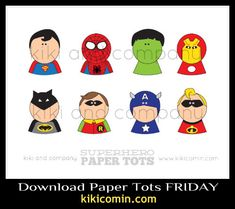 superhero paper tots (& father's day printables)