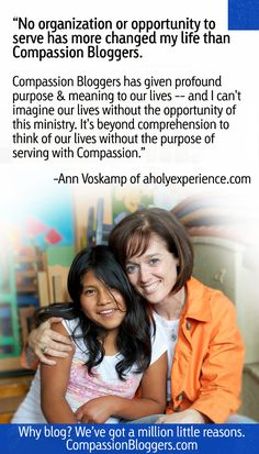 Why become a Compassion Blogger? Ann Voskamp's answer. @AnnVoskamp @Compassion