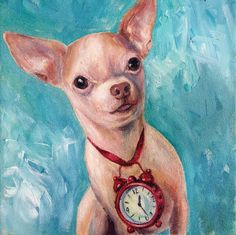 Jacks the Time Maker by Painted Paws Studio    #chihuahua #dogart #petpainting #petportrait