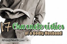 Don't spend years of marriage trying to make your husband the man God wants him to be. Here's a list of 17 Characteristics of a Godly Husband for a guide. Biblical Marriage, Marriage Life, Marriage Advice, Love And Marriage, Godly Wife, Godly Man, Dear Future Husband, Best Husband, Jesus Paid It All