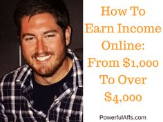 How To Earn Income Online- From $1,000 To Over $4,000