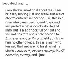 Steve Rogers<<< I feel like in this way he is similar to Percy Jackson. It's all fun and games until you mess with their friends/family