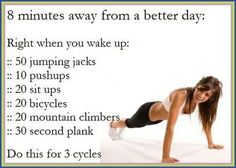 I tend to work out in the evening, but occasionally I had to readjust my schedule-- this is quick excersise to put in place everyday! It's nice to start your day off with the energy you gain from exercising!