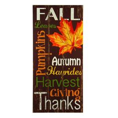 "Colors of Fall leaves, pumpkins, autumn harvest, Thanksgiving, giving thanks on screenprinted wooden slats made to look like old barn wood. Dimensions: 30"" H x 14"" W x 1"" D Shipping weight: approximat"