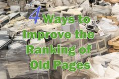 4 Ways to Improve the Ranking of Old Pages