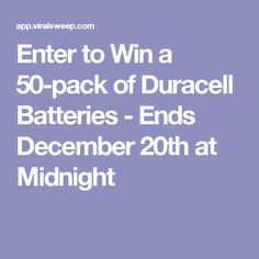 Enter to Win a 50-pack of Duracell Batteries - Ends December 20th at Midnight