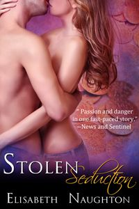 Stolen Seduction - Stolen Series #3  @Elisabeth Naughton.. Hailey Roarke was meant for Shane Maxwell... He just needs to let down his walls...