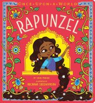 The classic story of Rapunzel gets a fresh twist in this vibrant Indian spin on the beloved fairy tale! Once upon a time, there was a girl with long, long hair, who lived in a tall, tall tower...… The classic tale of Rapunzel gets a fresh twist in this third book of a brand-new board book series, Once Upon a World. With India as the backdrop, and