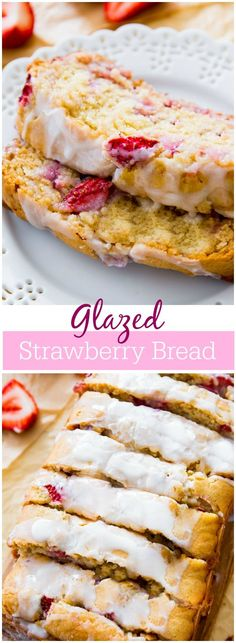 Incredibly moist and flavorful Vanilla Glazed Strawberry Bread. It's so simple to make, you'll crave it year round!