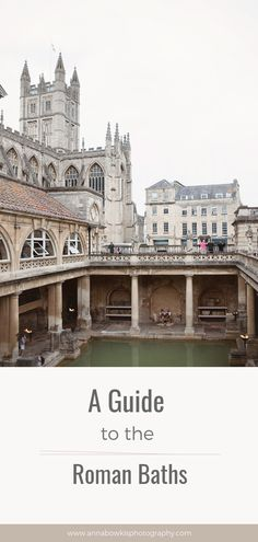 A Guide to the Roman Baths Spa, A Heritage site in the heart of the City of Bath Roman Bath Spa, Photographer Branding, Heritage Site, Baths, Big Ben, Anna, Louvre, City, Heart