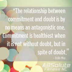 #commitment #doubt #absolutefitnessnc