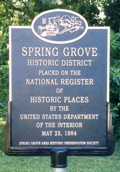 Cast Bronze Plaque - Spring Grove Roadside Marker-  handcrafted by a small family owned and operated foundry - Paul W. Zimmerman Foundries, Co. dba Erie Landmark Company  Find us on the web at www.erielandmark.com or place an order by sending an email to info@erielandmark.com... or call 1-800-874-7848