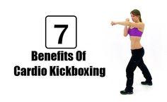 7 Best Benefits Of Cardio Kickboxing