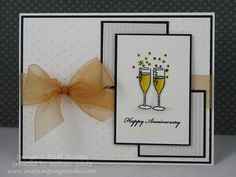 Happy Anniversary glasses by Melissa_Aggie - Cards and Paper Crafts at Splitcoaststampers