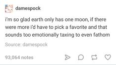 I've never thought about this but same, I mean look at how we handled Pluto <<true My Tumblr, Tumblr Posts, Funny Memes, Hilarious, Jokes, Namjoon, Hoseok, Les Sentiments, College Humor