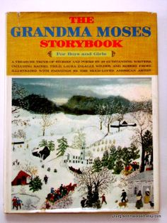 Vintage First Edition The Grandma Moses Storybook