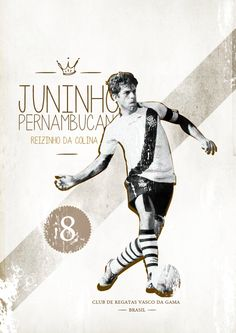 Juninho Pernambucano ( Rei da Colina) / C.R.V.G on Behance