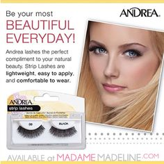 Beautiful Everyday! #andrea #striplashes at  www.MadameMadeline.com