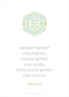 Konfuzius - Zitat No. 9 Postkarten Set 3: Weisheit befreit von Zweifel, Tugend befreit vom Leiden, Entschluss befreit von Furcht.