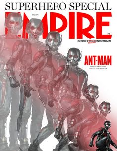 New ANT-MAN Photos and Magazine Covers Show the Hero in Action