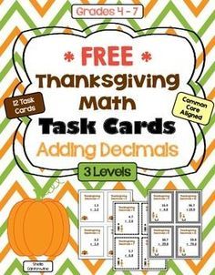 These 12 Thanksgiving themed task cards cover adding decimals.  These task cards are differentiated and include 3 different levels: * Level 1 is Basic * Level 2 is Intermediate * Level 3 is Advanced.  Each level contains 4 task cards for a total of 12 different task cards.