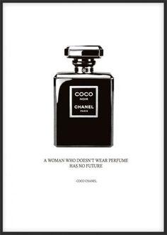 Snygg poster med Chanel parfymflaska och citat från Coco Chanel, A woman who doesn't wear perfume has no future. Matcha med flera mode och fashion posters / prints med motiv på Chanel, Prada, Vogue. Affischer och planscher med citat
