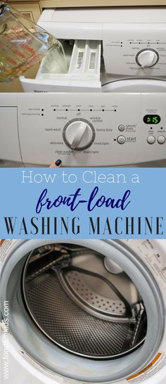 These 4 simple steps on How To Clean Front Load Washing Machines will have you jumping for joy and loving your washer once again. Washing Machine Cleaner, Clean Your Washing Machine, Washing Machines, Cleaning Solutions, Cleaning Hacks, Cleaning Supplies, Clean Washer, Washer Cleaner, Front Load Washer