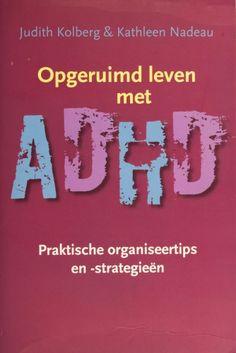 Opgeruimd leven met ADHD - Judith Kolberg
