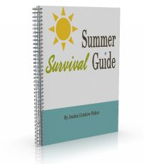 Summer Survival Guide.....scroll down for a free sampling of the book with some good ideas for summer fun with kids