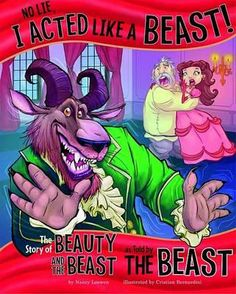 No Lie, I Acted Like a Beast! (fractured fairytales)