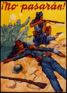 """They Shall Not Pass!"" Anarchist/Antifascist Poster From Spanish Civil War Poster Retro, Posters Vintage, Poster Poster, Spanish War, Civil War Art, Propaganda Art, Communist Propaganda, Political Posters, Protest Posters"
