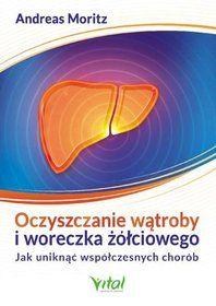 Oczyszczanie wątroby i woreczka żółciowego - Moritz Andreas za 36,49 zł…
