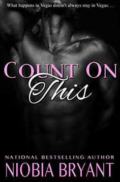 Count On This by Niobia Bryant http://www.amazon.com/dp/B014RC06IM/ref=cm_sw_r_pi_dp_4Lwcwb1FEPTA0