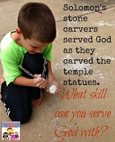 Serving God with your skills, Solomon's temple lesson
