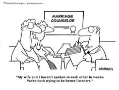 A little funny about couples counseling, communication and non-effective listening.  Communication is two ways.  Counselors, join us at: Facebook.com/LifesLearningForCounselors http://lifeslearning.org/      Twitter: @ sapelskog