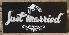 Just Married chalkboard hand made