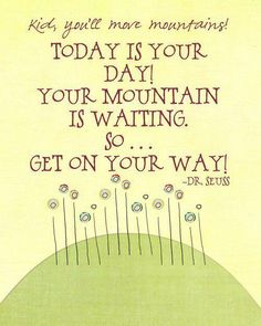 Your mountain is waiting!