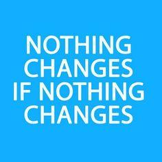 Yep - so CHANGE SOMETHING!! #fitfree #catmom #happywifehappylife