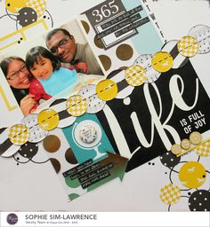 Life is Full of Joy by Sophie Sim-Lawrence featuring Chickaniddy 365 collection.
