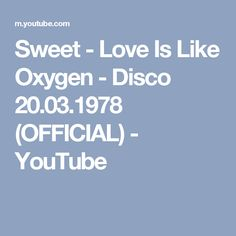 Sweet - Love Is Like Oxygen - Disco 20.03.1978 (OFFICIAL) - YouTube