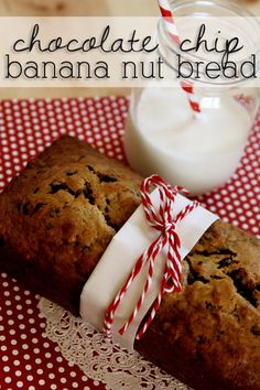 Chocolate Chip Banana Nut Bread.
