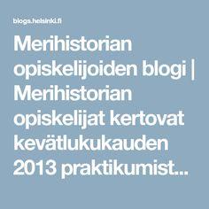 Merihistorian opiskelijoiden blogi | Merihistorian opiskelijat kertovat kevätlukukauden 2013 praktikumista, jonka aiheena oli fregatti Nikolain hylky.