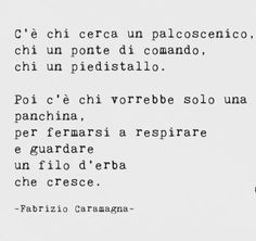 Quotes Thoughts, Wise Quotes, Literature Quotes, Italian Words, Sentences, Philosophy, Love You, Wisdom, Motivation