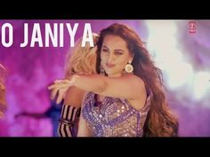 O JANIYA Video Song | Force 2 | John Abraham, Sonakshi Sinha | Neha Kakkar | T-Series - YouTube