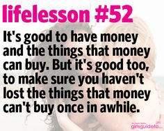 Little Life Lesson 52: What Money Can't Buy
