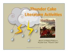 $2.34ON SALE!  This reading activity is meant to be used with Patricia Polacco's picture book: Thunder Cake.  Included are activities for brainstorming, while rea...