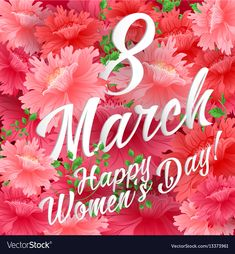 8 match women day greeting card vector image on VectorStock Happy Woman Day, Happy Women, Happy Day, Happy Birthday Bouquet, Happy Birthday Boy, Women's Day Cards, Happy Sunday Morning, Happy Love Quotes, Womens Day Quotes