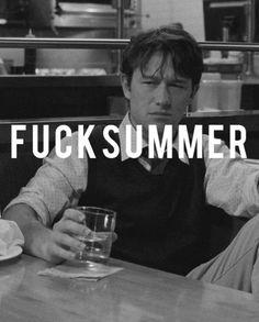 fuck summer